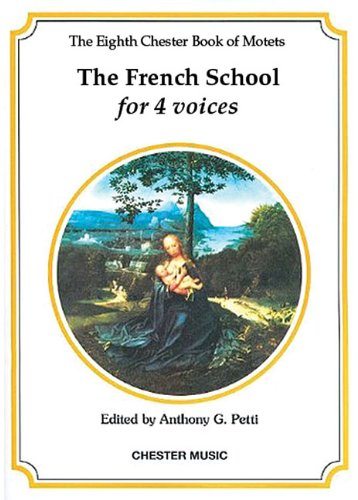 The Chester Book of Motets - Volume 8: The French School for 4 - French Sacred Music