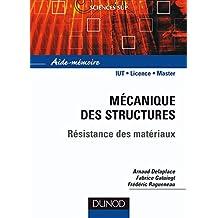 Aide-mémoire de mécanique des structures : Résistance des matériaux (Sciences de l'ingénieur) (French Edition)