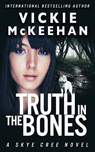 Truth in the Bones (A Skye Cree Novel Book 5)