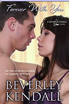 Forever With You (Unforgettable You Book 4) by [Kendall, Beverley]