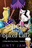 Download Spells and Spiced Latte: A Coffee Witch Cozy Mystery (Maddie Goodwell Book 1) in PDF ePUB Free Online
