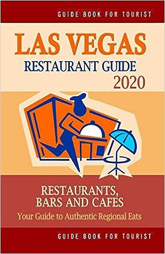 Best Of Las Vegas 2020 Las Vegas Restaurant Guide 2020: Best Rated Restaurants in Las
