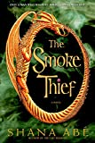 The Smoke Thief (Drakon Book 1)