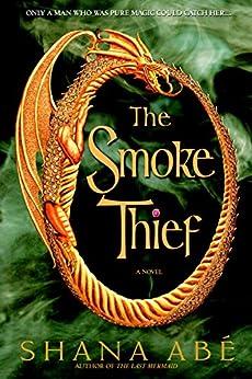 The Smoke Thief (Drakon) by [Abe, Shana]