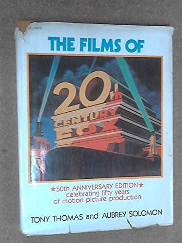 the-films-of-20th-century-fox-a-pictoral-history-50th-anniversary-edition