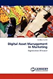Digital Asset Management in Marketing, Sandhya Suresh, 3846525456