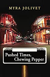Pushed Times, Chewing Pepper :  Sarah's Story  (Pushed Times Series Book 1)