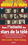 Déclics de Stars : Dans l'intimité des stars de la télé par Castillo