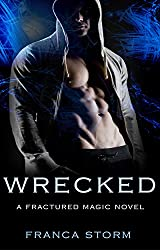 WRECKED (Fractured Magic)