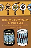 img - for How to Make Drums, Tomtoms and Rattles: Primitive Percussion Instruments for Modern Use book / textbook / text book