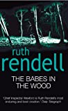 Front cover for the book The Babes in the Wood by Ruth Rendell