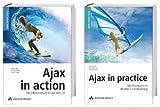 Ajax in practice/Ajax in action-Bundle - Das Doppelpack für alle Web 2.0-Entwickler. (Open Source Library)