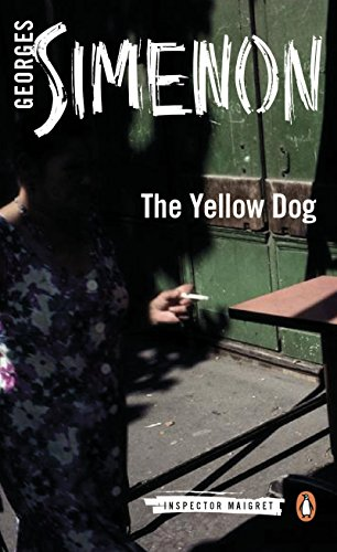 The Yellow Dog (Inspector Maigret Book 5)