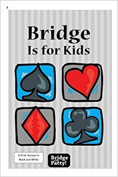 Book Bridge Is for Kids: Black and White Print Version by Patty Tucker (2015-04-14)