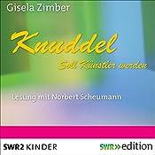 Knuddel soll Künstler werden | Gisela Zimber