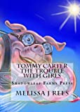 Tommy Carter: Trouble With Girls (Tommy Carter Series Book 1)