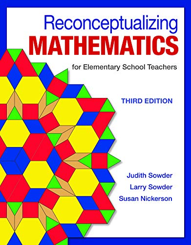 Reconceptualizing Mathematics: for Elementary School Teachers