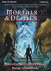 Mortals and Deities by Maxwell Alexander Drake, (The Genesis of Oblivion Series, Book 2) from Books In Motion.com