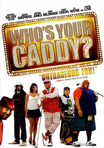 Who's Your Caddy? Poster Movie B 27x40
