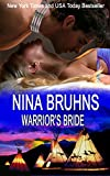 Warrior's Bride: a full-length sexy and emotional contemporary Native American romance (The Warriors Book 1)