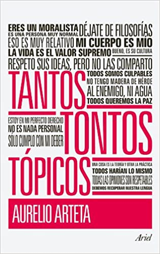 Tantos tontos tópicos (Ariel): Amazon.es: Arteta, Aurelio: Libros