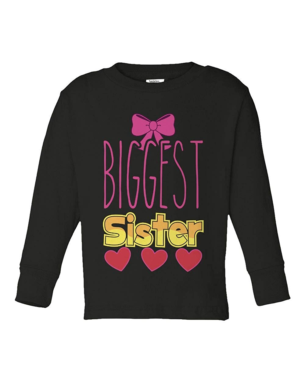 Societee Biggest Sister Cute Sibling Girls Toddler Long Sleeve T-Shirt