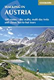 Walking in Austria: 101 Routes - Day Walks, Multi-day Treks and Classic Hut-to-Hut Tours (Cicerone Guides)