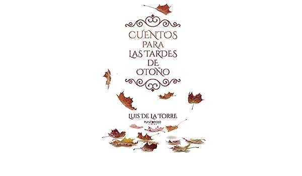 Amazon.com: Cuentos para las tardes de Otoño (Spanish ...