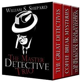 The Master Detective Trio by [Shepard, William S. ]