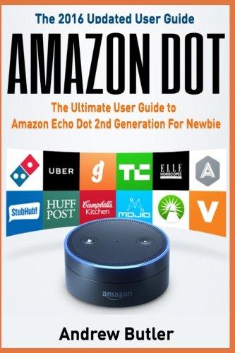 Amazon Echo: Dot:The Ultimate User Guide to Amazon…
