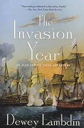 The Invasion Year (Alan Lewrie Naval Adventures (Paperback) #NO. 17) Lambdin, Dewey ( Author ) Jan-03-2012 Paperback