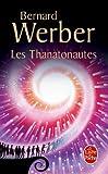"""Afficher """"Thanatonautes (Les)"""""""