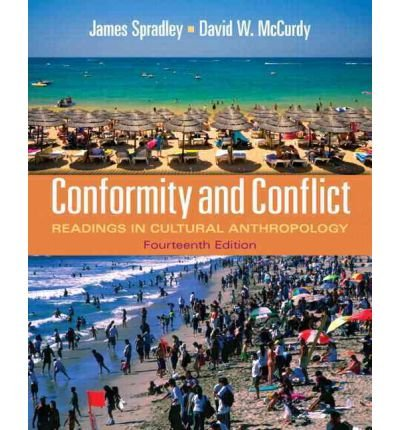 Read Online [ Conformity and Conflict: Readings in Cultural Anthropology ] By Spradley, James ( Author ) [ 2011 ) [ Paperback ] ebook