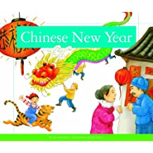 Chinese New Year (Holidays and Celebrations)