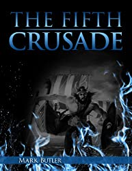 The Fifth Crusade (The Crusades Book 2)