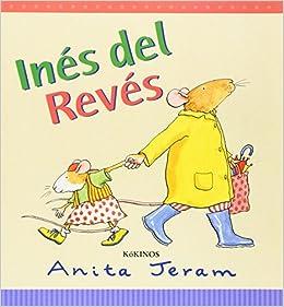 Ines del Reves (Spanish Edition): Anita Jeram: 9788488342669: Amazon.com: Books