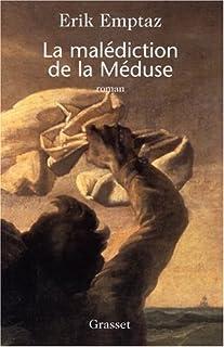 La malédiction de la méduse, Emptaz, Erik