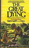 The Great Dying, Kenneth Jo Hsu, 0345344901
