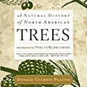 A Natural History of North American Trees Audiobook by Donald Culross Peattie Narrated by Kevin Stillwell
