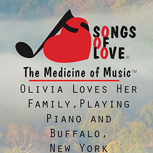 Olivia Loves Her Family, Playing Piano and Buffalo, New York (Olivia Love And Hip Hop New York)
