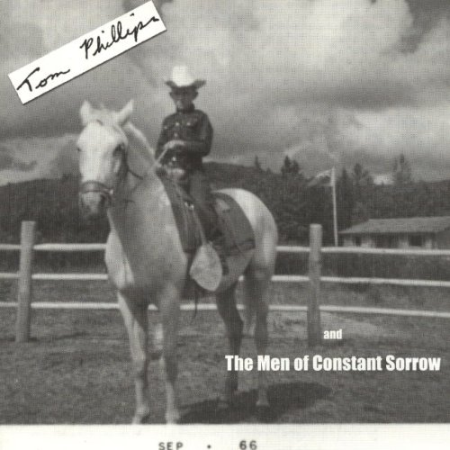 Tom Phillips and the Men of Constant Sorrow