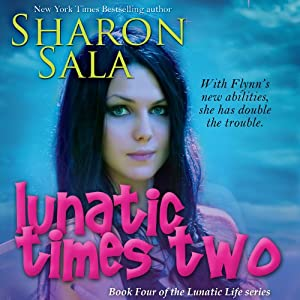 Lunatic Times Two Audiobook
