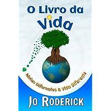 O Livro da Vida: Ideias Diferentes & Vida Diferente (The Book of Series 2) (Portuguese Edition)