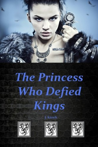 - The Princess Who Defied Kings