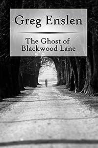 The Ghost of Blackwood Lane