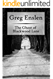 The Ghost of Blackwood Lane (English Edition)