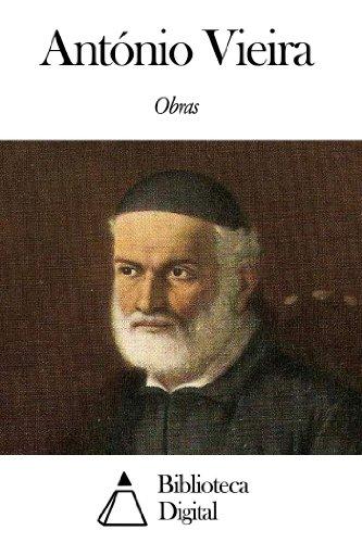 Obras de António Vieira (Portuguese Edition) Quinta Santa