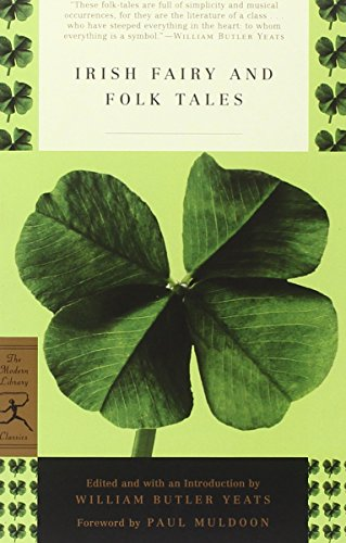 Irish Fairy and Folk Tales (Modern Library Classics)