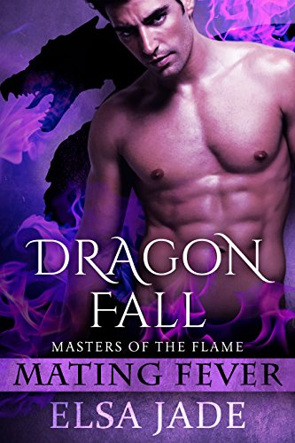 (Dragon Fall: Masters of the Flame 3 (Mating Fever))