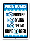 pool rules sign Honey Dew Gifts Funny Pool Sign, Pool Rules Bring Beer, 9 x 12 inch Pool Signs and Decor